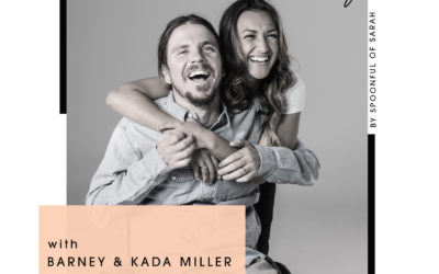 Barney & Kada Miller // Resilience, recovery and redefining happiness