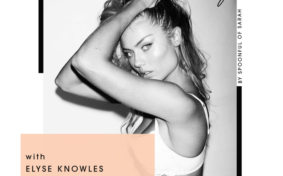 Elyse Knowles // Campaigns, catwalks, construction and camping… The true blue Aussie model who loves to get her hands dirty