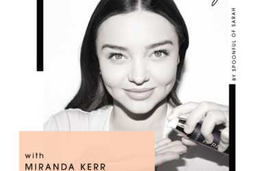 Miranda Kerr // Getting to the Kora of beauty